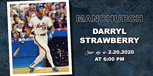 Darryl Strawberry | ManChurch