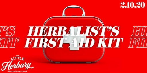 An Herbalist's First Aid Kit