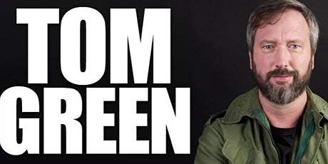Tom Green in Newtown tickets