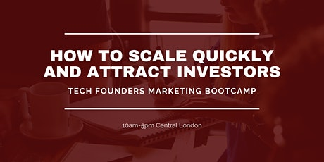 Tech Founders & StartUps Marketing Bootcamp tickets