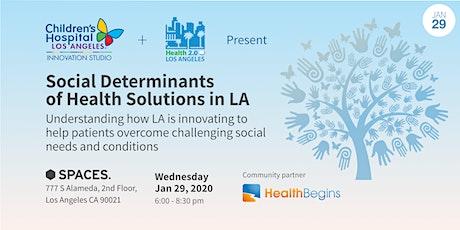 CHLA Innovation Studio & Health 2.0 LA Present: Showcase of Social Determinants of Health Solutions in LA tickets