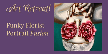 Weekend Art Retreat: Funky Florist Portrait Fusion tickets