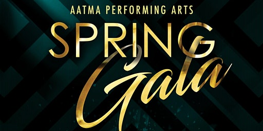 AATMA Performing Arts 2020 Spring Gala