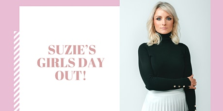 Suzie's Girls Day Out! tickets