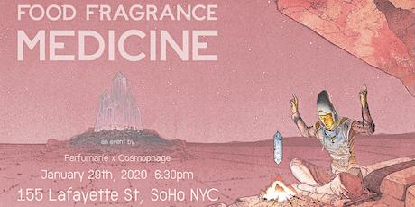 Perfumarie x Cosmophage: Food Fragrance Medicine tickets
