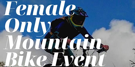 Female Only Mountain Bike Event tickets
