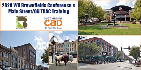 2020 WV Brownfields Conference & Main Street/ON TRAC Training tickets