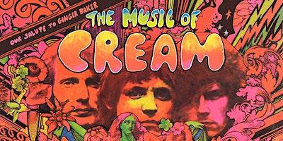 The Music of Cream – Performing Disraeli Gears & Clapton Classics