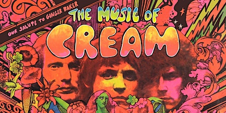 The Music of Cream – Performing Disraeli Gears & Clapton Classics tickets