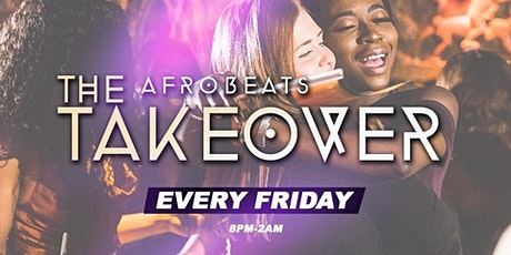 The Afrobeat Takeover tickets