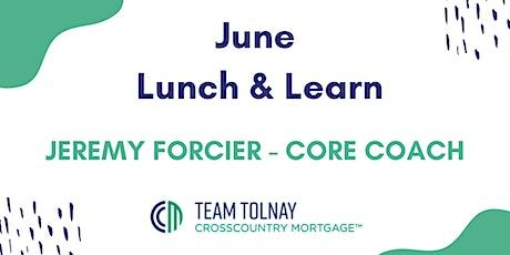 June - Lunch & Learn - Jeremy Forcier CORE coach tickets