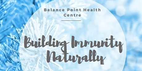 Building Immunity Naturally tickets