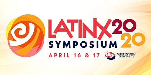 Latinx Symposium: Education Best Practices 4 Engaging the Latino Community
