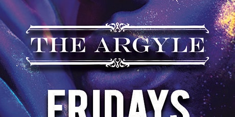 Grammy Weekend Argyle Fridays with Dj INFERNO at The Argyle Free Guestlist - 1/24/2020 tickets