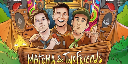 Matoma & Two Friends w/ Win and Woo & Jack Ohle
