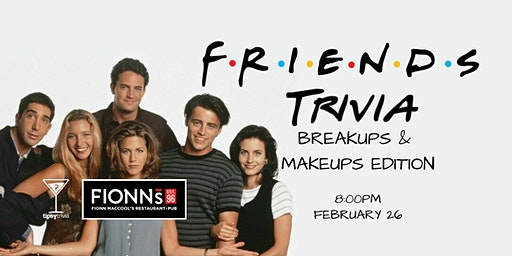 Friends Trivia - Feb 26, 8:00pm - Fionn MacCool's Barrie