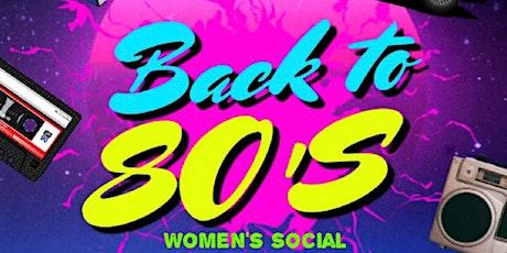 80's Women's Social tickets