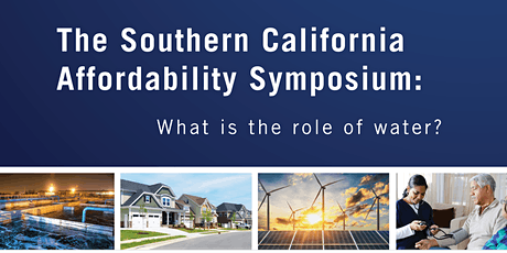 The Southern California Affordability Symposium: What is the role of water? tickets