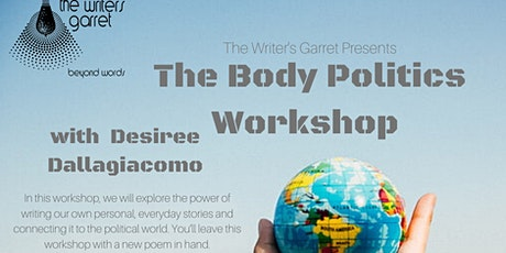The Body Politics Writing Workshop with Desiree Dallagiacomo ingressos