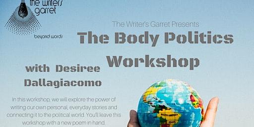 The Body Politics Writing Workshop with Desiree Dallagiacomo