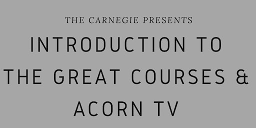 Intro to The Great Courses & Acorn TV