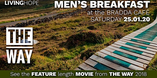 Men's Breakfast and The Way Movie