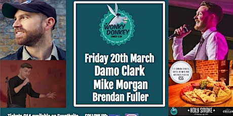 Damo Clark, Mike Morgan, Brendan Fuller & Guests tickets
