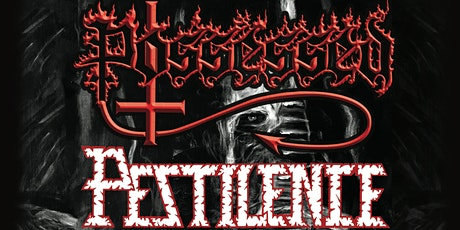 Possessed and Pestilence w/ The Black Moriah tickets