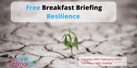 Free Breakfast Briefing -Resilience tickets