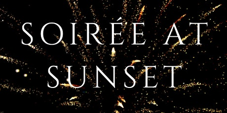 Soirée at Sunset tickets