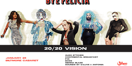 Bye Felicia – 2020 VISION! CAN You R.E.A. D ?! tickets