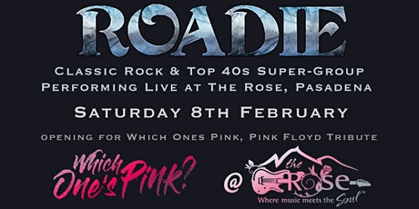 Roadie and Which One's Pink at The Rose, Pasadena tickets