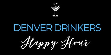 Denver Drinkers February Happy Hour tickets