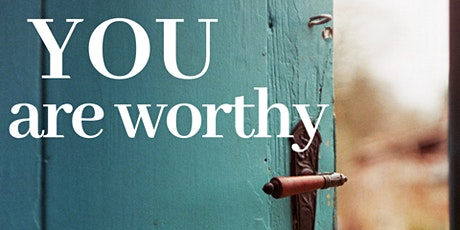You Are Worthy Retreat - Retiro Yo Merezco tickets