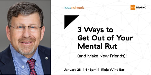IdeaNetwork & AIGA Triad NC: Get Out of Your Mental Rut!