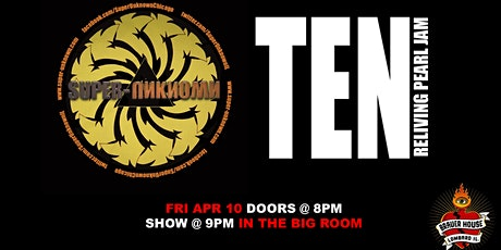 90's Night with Super-Unknown and Ten Chicago  at BHouse LIVE tickets