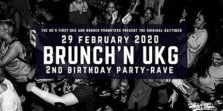 Brunch'in & UKG 2nd Birthday tickets
