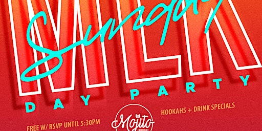 MLK SUNDAY : Day Party @ Mojito Lounge Raleigh