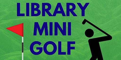 Oak Bluffs Library Mini-Golf for Adults