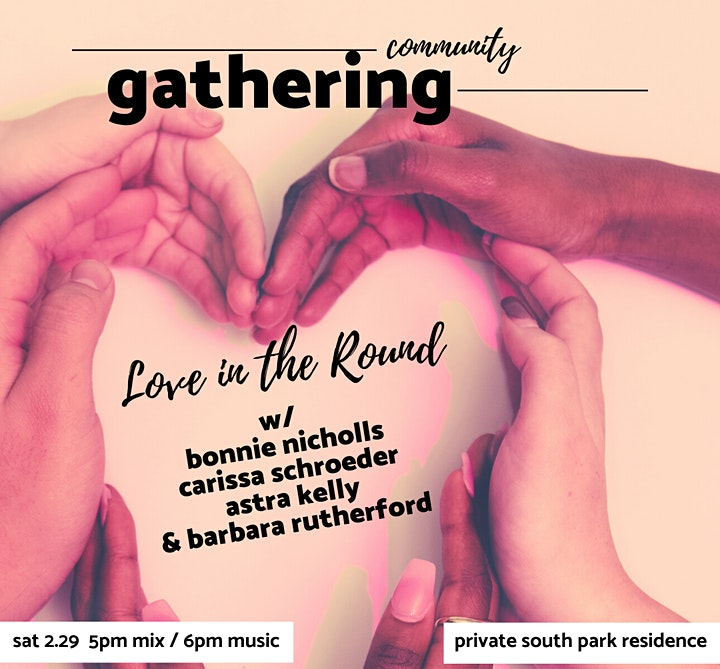 Love in the Round - February Community Gathering image