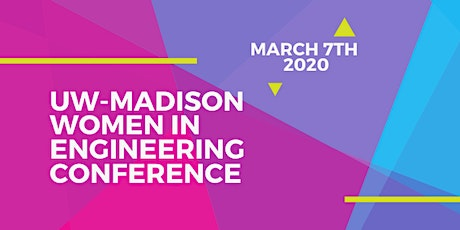 UW-Madison Women in Engineering Conference tickets