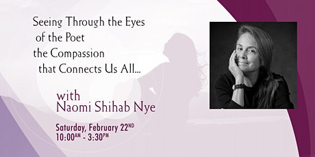 Awakening to Compassion for Self and Others - Join Poet Naomi Shihab Nye tickets