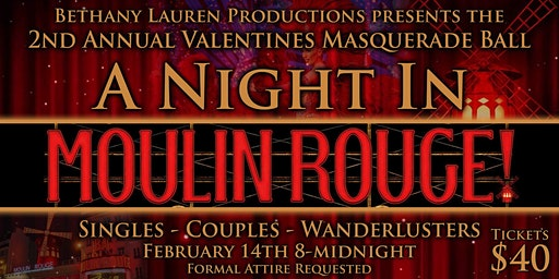 Valentines Masquerade Ball - A Night in Moulin Rouge