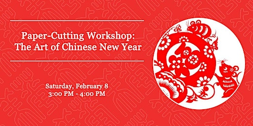 Paper-Cutting Workshop: The Art of Chinese New Year