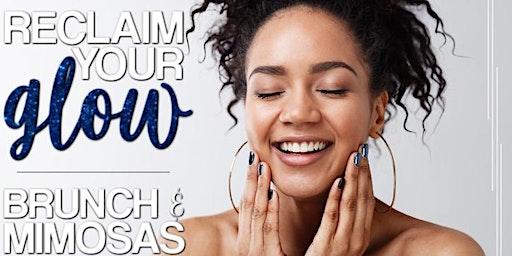 Brunch & Mimosas: Reclaim Your Glow!