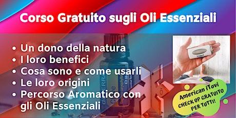 Roma Aurelio - Corso Gratuito sugli Oli Essenziali biglietti