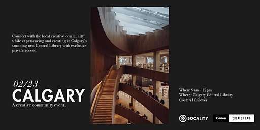 Socality x Canon Creator Lab: Calgary Community Event
