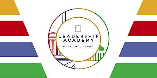 Leadership Academy - Congregational Council Retreat