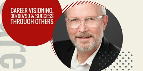 Gene Rivers | Career Visioning, 30/60/90 & Success Through Others tickets