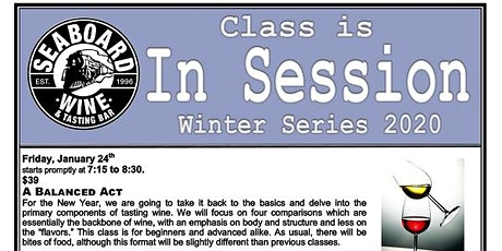 Seaboard's Winter Wine Class Series - A Balanced Act tickets